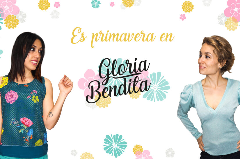 https://gloriabenditashop.es/wp-content/uploads/2020/05/SLIDERprimavera-new-noticia-825x548.jpg